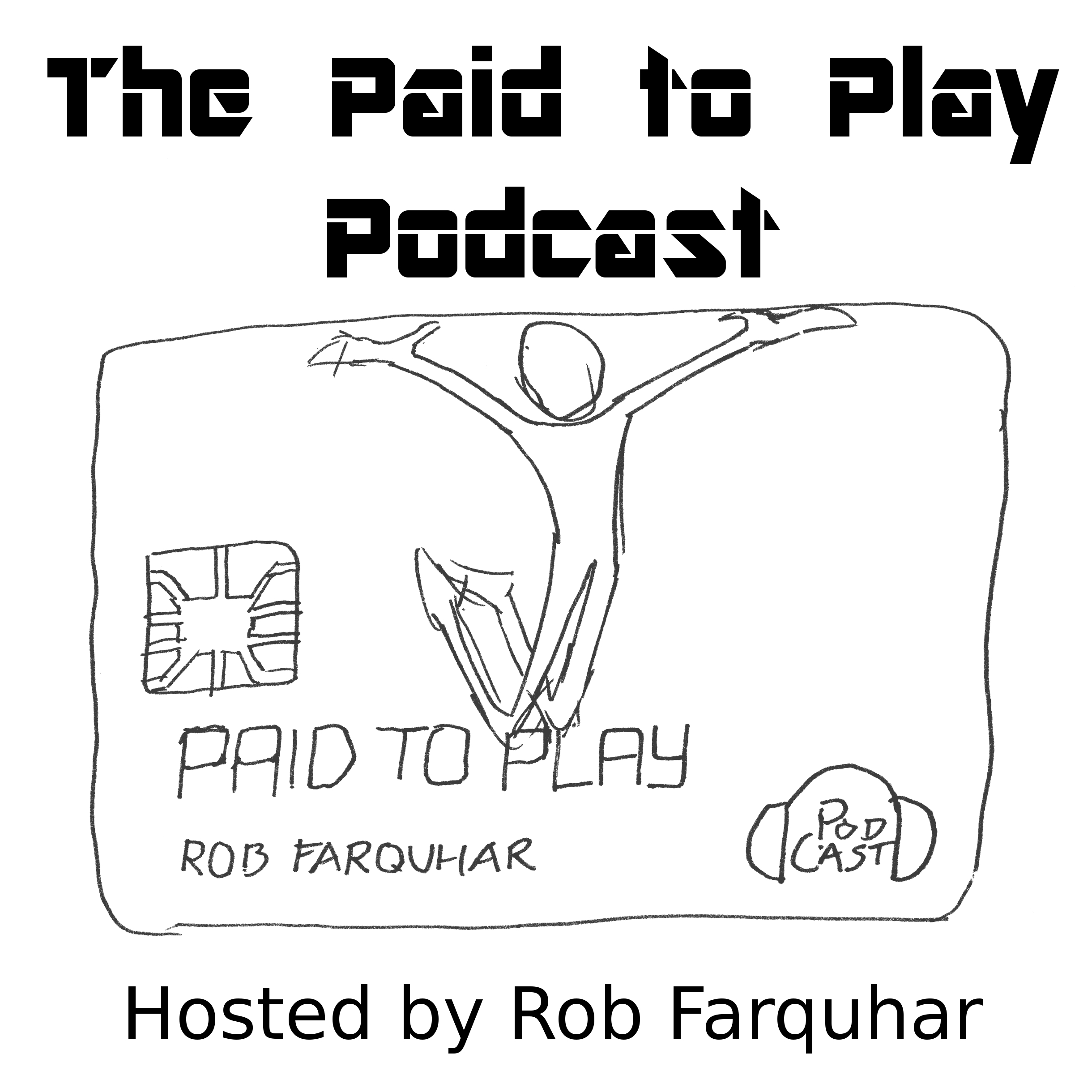 The Paid to Play Podcast