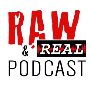 Raw & Real Podcast