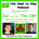 Zac, a.k.a. The IMP, Pro eSports Team Coach – Episode 109