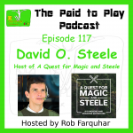 David O. Steele, A Quest for Magic and Steele – Episode 117
