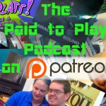 Paid to Play is on Patreon!