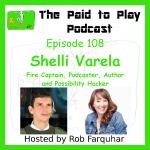 Shelli Varela: Saying Yes to Hacking Possibility – Episode 108