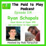 Ryan Schapals, Head Minion at Hyper RPG – Episode 114