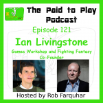 Ian Livingstone, Games Workshop and Fighting Fantasy Co-Founder – Episode 121